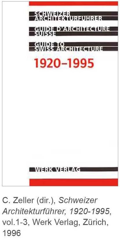 Schweizer architekturführer 1920-1995 zeller werk